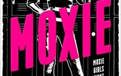 Moxie: A Book Review